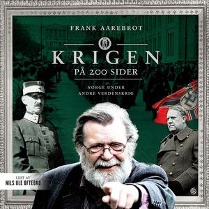 Krigen på 200 sider (lydbok) av Frank Aarebro