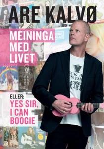 Meininga med livet (ebok) av Are Kalvø