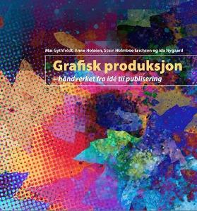 Grafisk produksjon (ebok) av Mai Gythfeldt, I