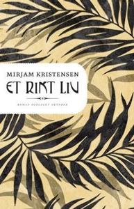 Et rikt liv (ebok) av Mirjam Kristensen