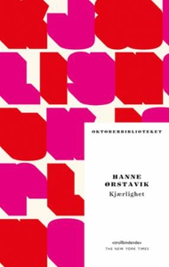 Kjærlighet (ebok) av Hanne Ørstavik