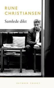 Samlede dikt (ebok) av Rune Christiansen