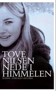Nede i himmelen (ebok) av Tove Nilsen