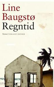 Regntid (ebok) av Line Baugstø