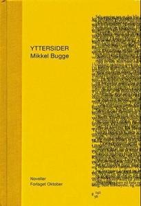 Yttersider (ebok) av Mikkel Bugge