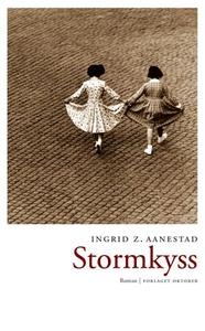 Stormkyss (ebok) av Ingrid Z. Aanestad