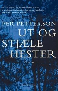 Ut og stjæle hester (ebok) av Per Petterson
