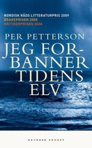 Jeg forbanner tidens elv (ebok) av Per Petter