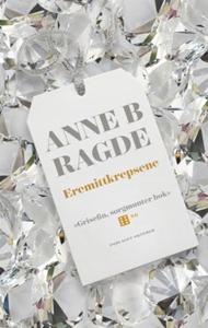 Eremittkrepsene (ebok) av Anne B. Ragde