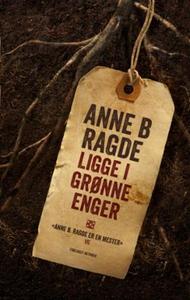 Ligge i grønne enger (ebok) av Anne B. Ragde