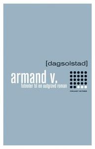 Armand V. (ebok) av Dag Solstad