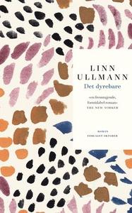 Det dyrebare (ebok) av Linn Ullmann