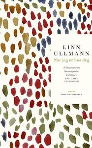 Når jeg er hos deg (ebok) av Linn Ullmann