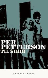 Til Sibir (ebok) av Per Petterson
