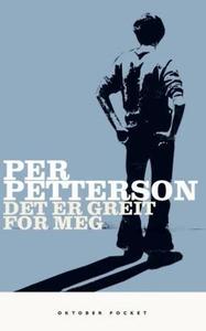 Det er greit for meg (ebok) av Per Petterson