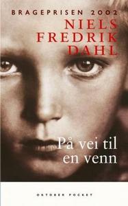 På vei til en venn (ebok) av Niels Fredrik Da