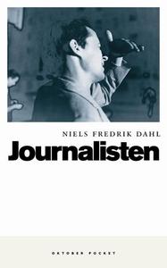 Journalisten (ebok) av Niels Fredrik Dahl