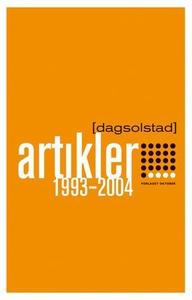 Artikler 1993-2004 (ebok) av Dag Solstad