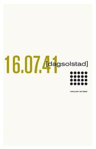 16.07.41 (ebok) av Dag Solstad