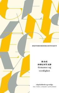 Genanse og verdighet (ebok) av Dag Solstad