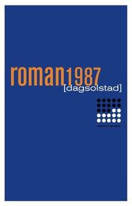 Roman 1987 (ebok) av Dag Solstad