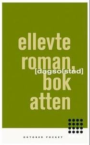 Ellevte roman, bok atten (ebok) av Dag Solsta