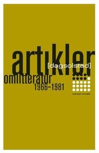 Artikler om litteratur 1966-1981 (ebok) av Da