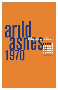 Arild Asnes, 1970 (ebok) av Dag Solstad