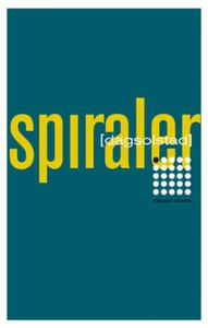 Spiraler (ebok) av Dag Solstad