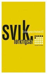 Svik (ebok) av Dag Solstad