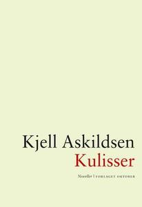Kulisser (ebok) av Kjell Askildsen
