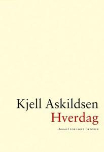 Hverdag (ebok) av Kjell Askildsen