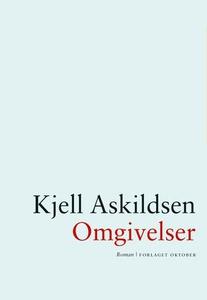 Omgivelser (ebok) av Kjell Askildsen
