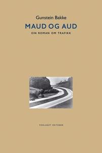 Maud og Aud (ebok) av Gunstein Bakke