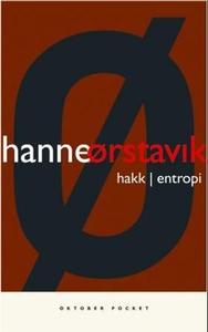 Hakk ; Entropi (ebok) av Hanne Ørstavik