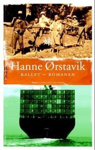 Kallet - romanen (ebok) av Hanne Ørstavik