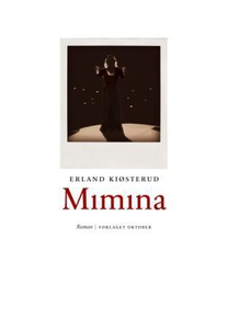 Mimina (ebok) av Erland Kiøsterud