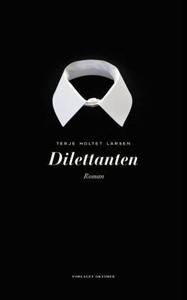 Dilettanten (ebok) av Terje Holtet Larsen