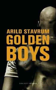 Golden boys (ebok) av Arild Stavrum