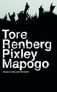 Pixley Mapogo (ebok) av Tore Renberg