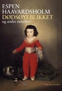 Dødsøyeblikket og andre noveller (ebok) av Es