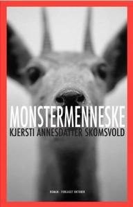 Monstermenneske (ebok) av Kjersti Annesdatter
