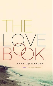 The love book (ebok) av Anne Gjeitanger