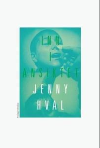Inn i ansiktet (ebok) av Jenny Hval