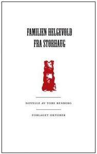 Familien Helgevold fra Storhaug (ebok) av Tor