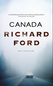 Canada (ebok) av Richard Ford