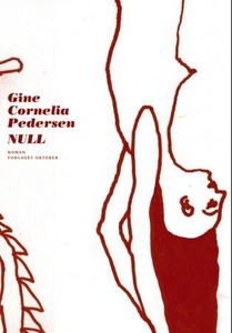 Null (ebok) av Gine Cornelia Pedersen
