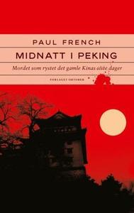 Midnatt i Peking (ebok) av Paul French