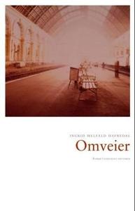 Omveier (ebok) av Ingrid Melfald Hafredal