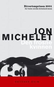 Den frosne kvinnen (ebok) av Jon Michelet